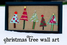 Christmas tree wall art, using fabric scraps, ricrac, and burlap. Such a simple and cute idea. There's also an example with flowers for spring.