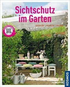 Sichtschutz im Garten: Gestalten, pflanzen, pflegen von Tanja Ratsch, http://www.amazon.de/dp/3440134571/ref=cm_sw_r_pi_dp_TZs3rb1YXN6AP