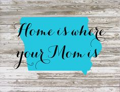 Mother's Day Gift Home is where your Mom is with State Personalized Wood Sign, Cavnas, Print by HeartlandSigns on Etsy