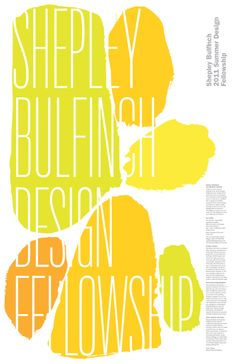 2011 Shepley Bulfinch Summer Design Fellowship Poster by Michael Bierut at Pentagram