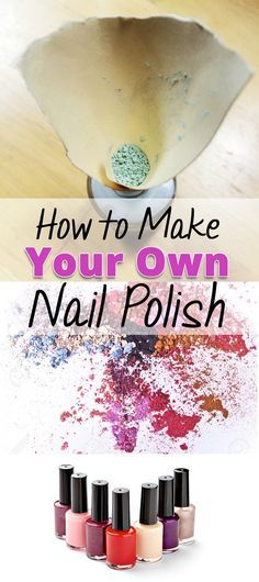 How to make your own nail polish I love nail polish and I have a six year old that loves it even more than I do. I am so excited that I can make my own nail polish in any color that I (we) want! If you are looking for perfect nail