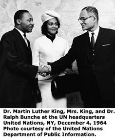 Dr. Ralph J. Bunche was the first African-Descent American to win the Nobel Peace Prize, in 1950 for his efforts to make the United Nations an effective Conflict Free Conflict Resolution leader