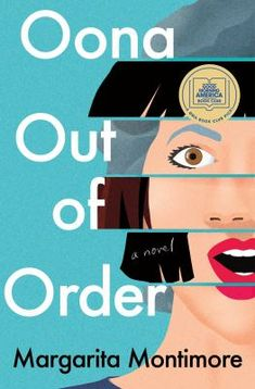 Oona Out of Order by Margarita Montimore - BookBub New Books, Good Books, Books To Read, What Alice Forgot, The Time Traveler's Wife, Page Turner, Good Morning America, Reading Lists, Reading Books