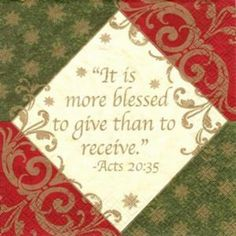 More blessed to give than receive
