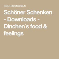 Schöner Schenken - Downloads - Dinchen´s food & feelings