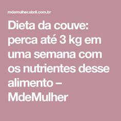 Dieta da couve: perca até 3 kg em uma semana com os nutrientes desse alimento – MdeMulher