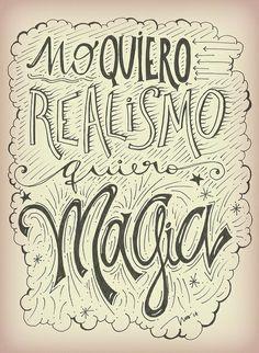 NO QUIERO REALISMO, QUIERO MAGIA. por INUS  www.flickr.com/soyinusdg