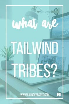 Tailwind Tribes: wha