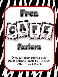 These posters are great for any Daily 5 CAFE wall. They are available in multiple designs and are completely free!  All rights to the terms CAFE an...