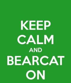 once a bearcat, always a bearcat ;) It;s the wrong color bearcat but ya know lol