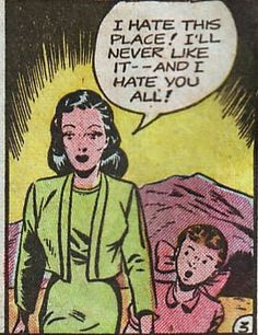 """Comic Girls Say.. """"I hate this place . I'll never like it - and I hate you all!  """"  #comic #popart #vintage"""