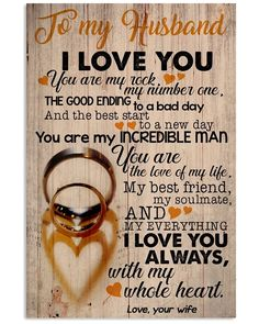 Perfect Gifts For Husband – To My Husband Poster - Geschenk Valentinstag Mann Love Quotes For Him Funny, Love My Husband Quotes, Love Quotes For Him Romantic, Soulmate Love Quotes, Husband Humor, Husband Love, Fiance Quotes, Girlfriend Quotes, Couple Quotes