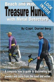 Learn how guide for finding gold and silver with a metal detector. By Capt. Dan Berg