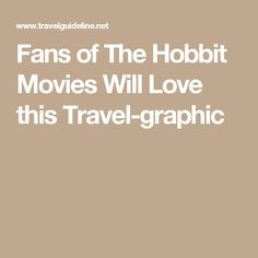 Fans of The Hobbit Movies Will Love this Travel-graphic