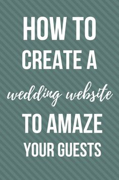 Learn how to create a wedding website to amaze your guests! It only takes a few minutes to make one using Minted! Read this simple guide. #wedding #weddings #Minted #weddingwebsite #weddingwebsites