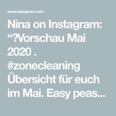 """Nina on Instagram: """"✨Vorschau Mai 2020 . #zonecleaning Übersicht für euch  im Mai. Easy peasy Starten wir mit Zone 2 und lassen die Zone 5 am Freitag…"""" Mai, Templates, Instagram, Friday, Stencils, Vorlage, Models"""