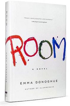 Room ~ A Novel ~ by Emma Donoghue   Excellent read. Will stay with you. There is a scene about midway through the book that had me sobbing at the edge of my seat and made me want to yell at the main character to run.