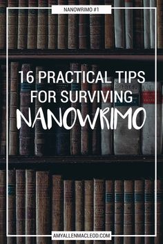 Having trouble staying motivated during NaNoWriMo? These practical tips have helped me over the years — and now I'm sharing them with you.