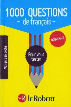 la faculté: Télécharger Livre : 1000 Questions de Français : Pour Vous Tester