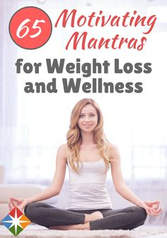 Looking for some motivation or inspiring quotes? Here are 65 motivating mantras for weight loss and wellness that may help you with your health journey! Yoga For Weight Loss, Weight Loss For Women, Fast Weight Loss, Weight Loss Tips, Mantra, Weight Loss Motivation, Fitness Motivation, Spark People, Good Mental Health