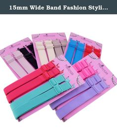 15mm Wide Band Fashion Stylish Bra Straps, Women's Accessories 10 Color Set. Women's Bra Accessories. 15mm Wide Band Adjustable Bra Straps. Specially Designed with metal hook on both ends, easy and quick wear. Good for replace your outdated bra strap. Brand new and never used.