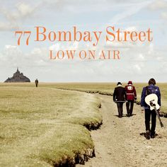 single cover art: 77 bombay street - low on air [2012]