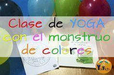 """Clase de yoga para niños a través del cuento """"El monstruo de colores""""."""
