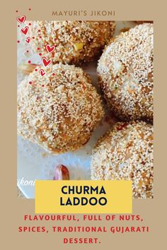 Gur Na Ladwa /Churma Laddoo is a common sweet made during Diwali or Ganesh Chaturthi by most Patel homes. Made from wheat flour, ghee, milk with spices and nuts added to the mixture. These delectable, melt in the mouth laddoos are sweetened either with jaggery or sugar. #festivalfood #diwali #ganeshchaturthi #indiancuisine #dessert #indiansweet #gujaratifood