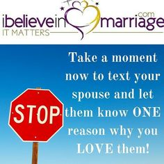 Text this to your spouse now! Super duper dare you to post the message once your spouse responds.  #iBelieveInMarriage#IBIM#RobinMay#Marriage#Dating#Courting#Love#Support#Life#Counseling#Coaching#MarriageMatters#ChristianCouples#Couples#instaquote#instadaily#marriagequotes#quoteoftheday#relationshipquotes