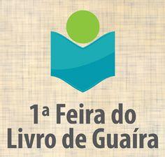 Quarta-feira começa a Primeira Feira do Livro de Guaíra