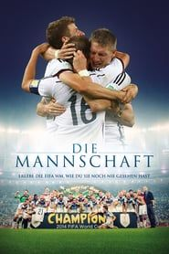 The Team Film Complet Streaming Vf En Francais Germany National Football Team Mannschaft Germany Football Team