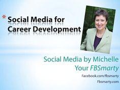 social-media-to-enhance-career-goals by FB Smarty via Slideshare