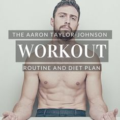 Aaron Taylor-Johnson Workout Routine and Diet: Shredded for Quicksilver, Kick-Ass, and more! Fitness Tips For Men, Mens Fitness, Ultimate Ab Workout, Diets For Men, Workout Routine For Men, Ab Routine, Weight Training Programs, Aerobics Workout, Celebrity Workout