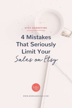 Mistakes that Limit Your Sales on Etsy, Etsy Sales, Etsy Business, Etsy Marketing, Online Business, #etsy #etsyseller