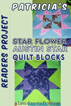 Our Readers Project is from Patricia who is busy making these Quilt Blocks. She made the Star Flower and the Austin Star quilt blocks for her quilt project Quilting Tutorials, Quilting Projects, Sewing Tutorials, Star Quilt Blocks, Star Flower, Easy Sewing Projects, Paper Crafts, Quilts, Quilt