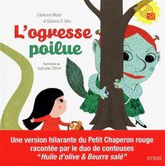 Amazon.fr - L'ogresse poilue (1CD audio inclus) - Debora Di Gilio, Fabienne Morel, Nathalie Choux - Livres