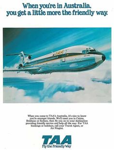 Poster artwork showing a TAA (Trans-Australia Airlines) Boeing in-flight, Australian Airlines, Domestic Airlines, Vintage Travel Posters, Vintage Airline, Australian Vintage, Boeing 727, Air Travel, Travel Ads, Aircraft Photos