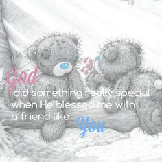 God did something really special when he blessed me with a friend like you.  Dedicated to Kaylynn xoxox