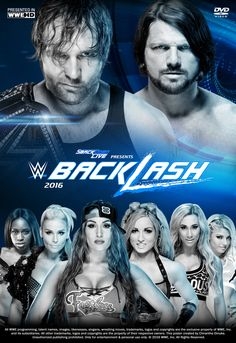 WWE Backlash 2016 Poster by Chirantha on DeviantArt Wrestling Divas, Wrestling News, The New Day Wwe, Wwe Events, Wwe Ppv, Naomi Wwe, Carmella Wwe, Surf Tattoo, Bray Wyatt