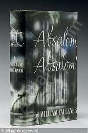 William Faulkner, Absalom, Absalom