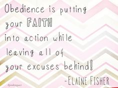 obedience is putting your faith into action