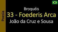 João da Cruz e Sousa - Broquéis - 33 - Foederis Arca