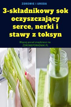 juice that cleans the heart, kidneys and sta - Detox Drinks Ideen Detox Tee, Cleanse Detox, Different Fruits And Vegetables, Detox Organics, Veggie Juice, Full Body Detox, Natural Detox Drinks, Best Detox, Healthy Detox