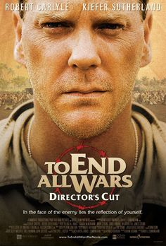 To End All Wars - Christian Movie/Film on DVD with Kiefer Sutherland. Upon arriving at the camp the POWs are forced by the Japanese to build a railroad through treacherous jungle wilderness.  http://www.christianfilmdatabase.com/review/to-end-all-wars/