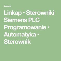 Linkap • Sterowniki Siemens PLC Programowanie • Automatyka • Sterownik