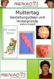 Muttertag - Gestaltungsideen und Hintergründe
