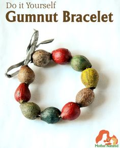 DIY Gumnut bracelet//could tell your kids to find things on a nature hike to make bracelets out of.