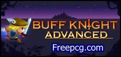 Buff Knight Advanced Free Download PC Game