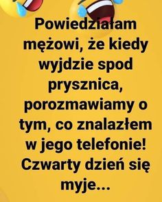 Weekend Humor, Funny Memes, Jokes, Really Funny, Motto, Trending Memes, Haha, Smile, Polish Sayings