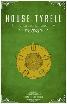 House Tyrell -   Alternative and minimalist poster - Game of Thrones - By Thomas Gateley, http://www.flickr.com/photos/liquidsouldesign/  Visit: http://spotseriestv.blogspot.com